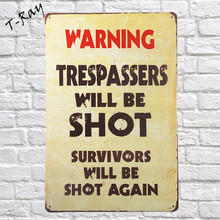 Warning trespassers will be shot Tin sign vintage wall sticker iron painting pub cafe decor holding on wall point