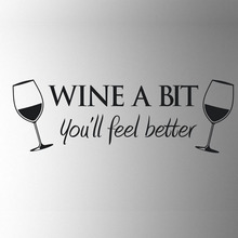 2016 new hot Wine A Bit Vinyl Wall Art Wall Quote Sticker Dinning Kitchen Removable Decor Mural Decals Drop Shipping HG-WS-0920(China)