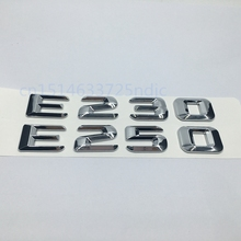 Trunk Rear Emblem Badge Chrome Letters E 230 E 250 for Mercedes Benz W211 W212 E-CLASS E230 E250(China)
