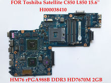 High quality laptop motherboard for Toshiba Satellite C850 L850 H000038410 rPGA988B HM76 DDR3 ATI HD7670M 2GB 100% Fully tested(China)