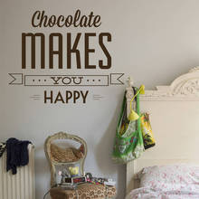 Life Quotes feature Wall Decals 'Chocolate makes you happy' Wall Sticker For Bedroom Removable Home Decor Art Decal Mural ZA177