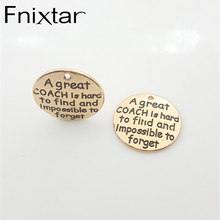 25mm20pcs/lot A Great COACH Is Hard To Find And Impossible To Forget Metal Letter Charm Antique Gold Color Charms Wholesale