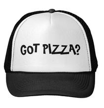 Got Pizza ? Letters Print Baseball Cap Trucker Hat For Women Men Unisex Mesh Adjustable Size Drop Ship M-157(China)