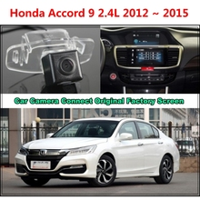 for Honda Accord 9 2.4L 2012 ~ 2015 Car Camera Connected Original Screen Monitor and Rearview Backup Camera Original car screen