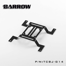 Barrow 120/140mm water cooling Radiator support / Water Pump / Water Reservoir mounting brackets(China)