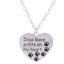 "2017 ""Dogs leave prints on my heart"" Dog Paw Print Tag Pet Charm Silver Pendant Necklaces Footprint Jewelry"