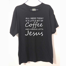 New All I Need Today Is a Little Bit of Coffee and a Whole Lotta Jesus T Shirt Men Funny Cotton Short Sleeve T-shirt