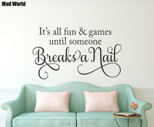 Mad World-Fun and Games Breaks a Nail Hair Salon Wall Art Stickers Decal Home DIY Decoration Removable Room Decor Wall Stickers