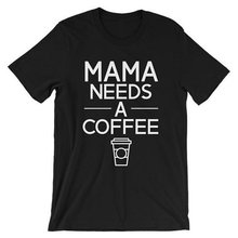 Mama Needs Coffee Letters Print Women t shirt Cotton Casual Funny tshirts For Lady Top Tee Hipster Drop Ship Z-505(China)