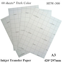 (A3*60pcs) Dark Iron on Inkjet Heat Transfer Paper A3 For T shirts Thermal Transfer Papel For Dark and Light Fabric HTW-300 Free(China)