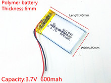 3.7V,600mAH,[602540] Polymer lithium ion / Li-ion battery for DVR RECORD,MP3,MP4,TOY,GPS,SMART WATCH,SPORT CAMERA(China)