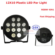 2017 New Design 10Pcs/Lot 12X10W RGBW Quad Color Led Par Lights 150W High Power Plastic Flat LED Par Light 90-240V Fast Shipping