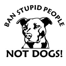 15.7CM*12.7CM Ban Stupid People Not Dogs Pitbull Car Stickers Car Styling Vinyl Decal Black Silver C8-0007(China)