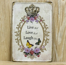 "Free ship ""Live well Love much Laugh often"" Metal Tin Signs Vintage House Cafe bar Poster retro Painting hot sale 20x30 cm"