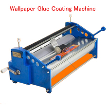 Manual 53cm Wallpaper Glue Coating Machine Coater Wallpaper Paste Cementing Gumming Starching Gluing Machine(China)