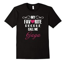 2017 Fashion funny casual Man Tops tees My Favourite People Call Me Gaga Tshirt - Gift Ideas T shirt 100% Cotton Shirts
