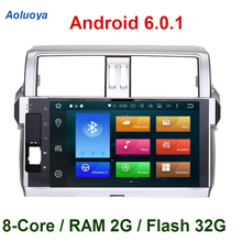 Aoluoya Octa Core Android 6.0.1 CAR Radio DVD GPS Player For Toyota Prado 150 2014 2015 2016 car audio video multimedia DAB WIFI