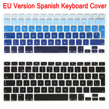 1pcs EU Enter ES Spain Spanish Keyboard Skin Cover For Macbook Air 13 inch Silicon Black Laptop Keypad Protector Film