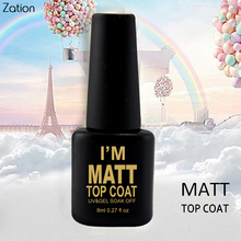 Zation Matt Top Coat UV 8ml Gel Nail Polish Matte Top Coat Soak Off led uv gel nail polish for Lucky Gel Nail Art Professional