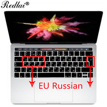 "For Apple 2016 MacBook Pro Retina 13"" 15"" with Touch bar A1706 A1707 Silicone Keyboard Cover EU Russian Alphabet Keyboard Film(China)"