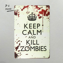 DL- 12x8 Inches Pub,bar,home Wall Decor Souvenir Hanging Metal Tin Sign Plate Plaque (KEEP CALM AND KILL ZOMBIES)(China)
