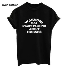 WARNING MAY STARTTALKING ABOUT HORSES Letter Print Summer Women's Short Sleeve Shirts T Shirt Loose Tops T Black White HC-TT3022(China)