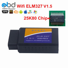 Car Diagnostic Tool Wifi ELM327 V1.5 PIC18F25K80 Chip Vehicle Tester OBD2 WIFI ELM 327 Wireless Interface Android/iOS/Windows
