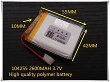 best battery brand Free shipping 3.7 V lithium polymer battery 2600mah 104255 mobile power supply tablet GPS navigator