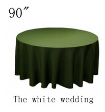 "10 piece poly 90"" Cheap Wedding Table Cloths  olive green  color  Round Wedding Tablecloth Free Shipping"