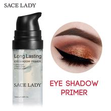SACE LADY Eyeshadow Primer Makeup Base Prolong Eye Shadow Nake Under Shade Brighten For Make Up Matte Cream Natural Cosmetic(China)