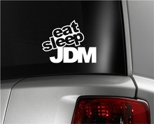 For Eat Sleep JDM Vinyl Decal U Pick Color 6 Year Vinyl Euro Drift Illest Lowered Car Styling(China)