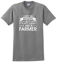 T Shirt Hipster Cool Tops Men's Short Sleeve Printing O-Neck I May Be Wrong But Not Likely I Am A Farmer Shirt
