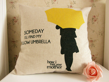 New Zippered Pillow Cushion 17x17 Inch Fo How I Met Your Mother Someday I Will Find My Yellow Umbrella