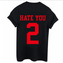 Hate You 2 T-Shirts For Women Red Yellow Pink Alphabet Top Korea Summer Female Clothes Big Sizes Casual Clothing Tees F75(China)