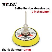 HILDA 2inch Disc Sandpaper Self-adhesion Abrasive Pad 3mm Shank Dia Polishing Abrasive Tools Dremel Electric Grinder Accessories(China)