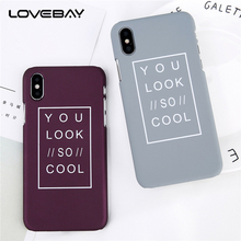 Lovebay Cartoon Letter For iPhone X 8 7 6s Plus 5 5s SE Phone Case Fashion Letter YOU LOOK SO COOL Hard PC Phone Case Cover Bags(China)