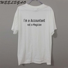 Summer Style I'M A ACCOUNTANT NOT A MAGICIAN T-Shirt Tops Funny birthday Gift T Shirt For Men Tee