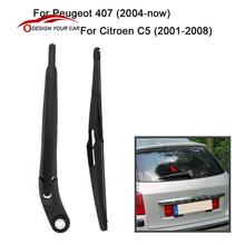 Car Rear Window Windshield Wiper Arm & Blade Complete Replacement Set for Peugeot 407 2004-Now Citroen C5 2001-2008