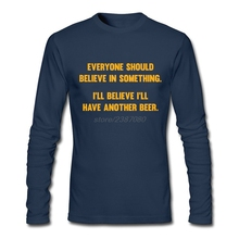 Crew Neck T-Shirts Men's Classical I'll Believe I'll Have Another Beer T Shirts Adult Latest T Shirt Cool Design