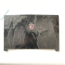 100%new laptop parts for MSI GE62 2QD-007XCN Top Lcd Back Cover back type none touch(China)