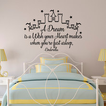 Wall Decal Vinyl Cinderella Sticker Quote A Dream Is A Wish Your Heart Makes Fairy Wall Decor Nursery Bedroom Design DIY WW-217
