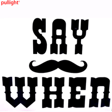 Say When Doc Holliday Cool Funny Car Truck Window Vinyl Decal Sticker