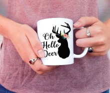 Oh Hello Dear Deer Mug funny coffee mugs ceramic Tea mugen home decal kitchen friend gifts(China)