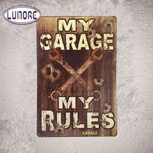 """My Garage My Rules"" Vintage Metal Tin Signs Garage Wall Poster, Bar ,Pub ,Man cave,Home Decor Craft iron Wall Decorations A56(China)"