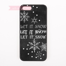 simple quotes let it snow black white snowflake Hard Back Cover Phone Case For iphone 4s 5 5s 5c se 6 6S plus 7 7 Plus case art(China)