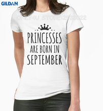 Gildan Only4U 2017 Latest T Shirt Fashion Women'S Fashion 2017 O-Neck Princesses Are Born In September Shirt For Women