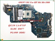 High Quality Motherboard 698397-501 For HP M6 M6-1000 Laptop Motherboard QCL50 LA-8711P SLJ8C HM77 PGA989 DDR3 100% Tested(China)
