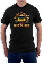 T Shirt 2016 Newest Men'S Bus Driver Thank You I'M The Bus Driver School Bus Driver O-Neck Short Design T Shirts
