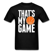 Basketballer That's My Game Men's T-Shirt New Men'S Fashion Short-Sleeve T Shirt Mens 2017 New Men Fashion New Top Tees T Shirts
