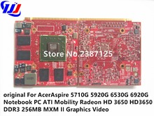 original For A c e r Aspire 5710G 5920G 6530G 6920G Notebook PC A T I Mobility Radeon HD3650 DDR3 256MB MXM II Graphics Video(China)